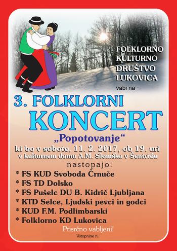 3.letni folklorni koncert v Šentvidu pri Lukovici z naslovom POPOTOVANJE