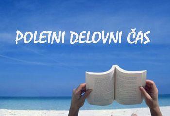 Poletni čas odprtosti enot Medobčinske splošne knjižnice Žalec