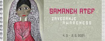 Razstava Samaneh Atef: Zavedanje | Awareness bo na ogled od 4. 3. 2021 dalje