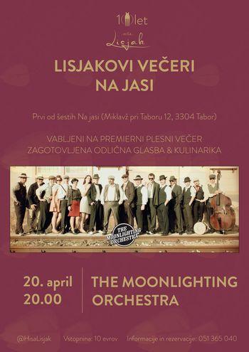 Lisjakovi večeri Na jasi: The Moonlighting Orchestra