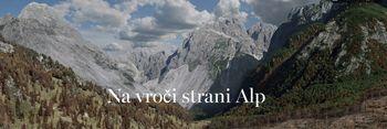 Na vroči strani Alp