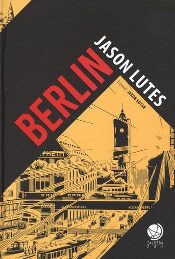 Blejski knjižničarji priporočajo: Lutes, Jason: Berlin