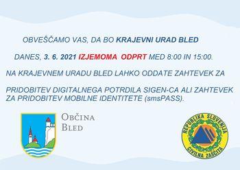 Krajevni urad Bled bo v četrtek, 3.6. izjemoma odprt