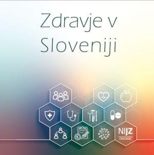 Izšla je publikacija Zdravje v Sloveniji