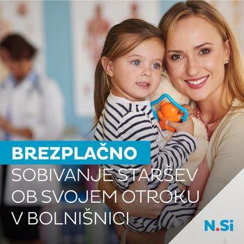 Brezplačno sobivanje staršev ob svojem otroku v bolnišnici