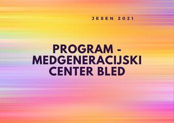 Jesenski programi v Medgeneracijskem centru na Bledu