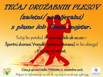 TEČAJ DRUŽABNIH PLESOV (začetni/nadaljevalni) V ŠPORTNI DVORANI VRANSKO, november 2016