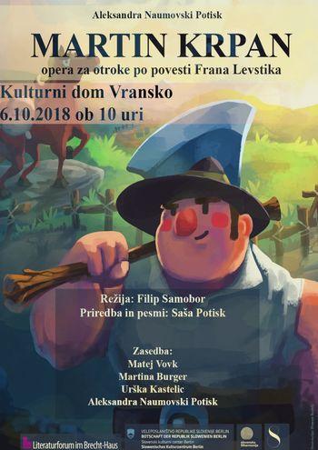 MARTIN KRPAN, opera za otroke po povesti Frana Levstika