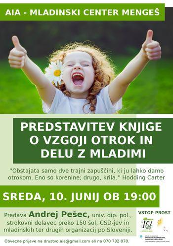 Predstavitev knjige o vzgoji otrok in delu z mladimi, A. Pešec