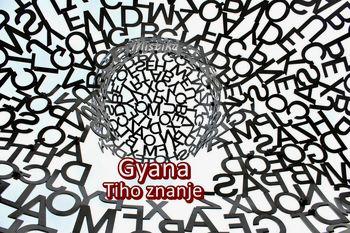 GYANA - Tiho znanje