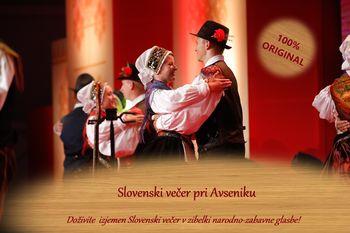 SLOVENSKI VEČER PRI AVSENIKU, petek 21.6.2019