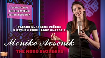 Plesni večer z Moniko Avsenik & The Mood Swingers, sobota 29.2.2020