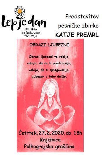 Predstavitev pesniške zbirke Katje Premrl OBRAZI LJUBEZNI