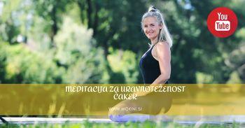 Meditacija za uravnoteženost čaker