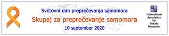 10. september – Svetovni dan preprečevanja samomora Preprečevanje samomora je družbena naloga