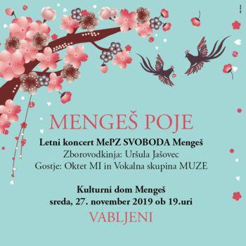 Letni koncert mešanega pevskega zbora SVOBODA Mengeš z gosti pod naslovom MENGEŠ POJE