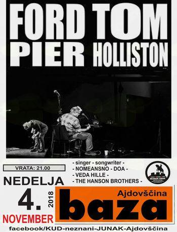 Koncert: Ford Tom Pier Holliston