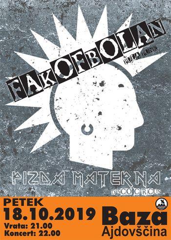 Koncert: Fakofbolan in Pizda Materna