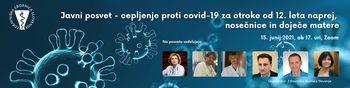 Javni posvet  –  vse o cepljenju proti covidu-19 za otroke od 12. leta naprej, nosečnice in doječe matere