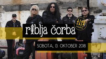 Najbolj kultna rock skupina nekdanje Jugoslavije  Riblja Čorba prihaja v Cvetličarno!