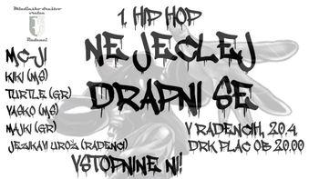1. Hip Hop: Ne jeclej, dRAPni se