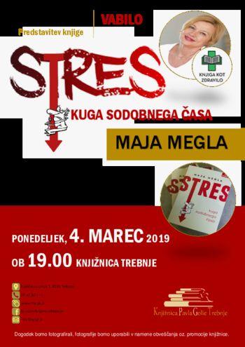 Stres, kuga sodobnega časa - predstavitev knjige Maje Megla