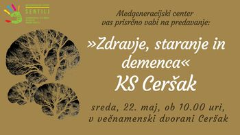 """Lidija Breznik: pogovor in predavanje: """"Zdravje staranje in demenca"""""""
