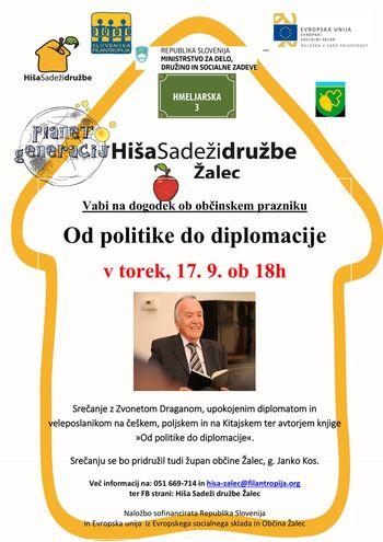 OD POLITIKE DO DIPLOMACIJE, dogodek ob občinskem prazniku: posvet z g. Zvonetom Draganom