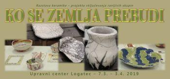KO SE ZEMLJA PREBUDI, Razstava keramike – projekta vključevanja ranljivih skupin