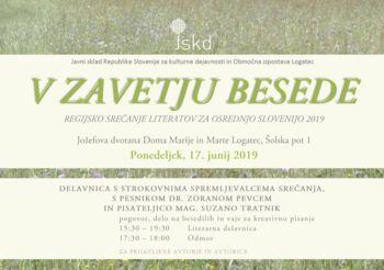 V ZAVETJU BESEDE, regijsko srečanje odraslih literatov za osrednjo Slovenijo