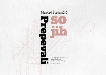 PREPEVALI SO JIH, predstavitev knjige avtorja Marcela Štefančiča