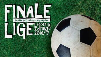 Finale ženske nogometne lige Lepota in zdravje letos v Grosupljem