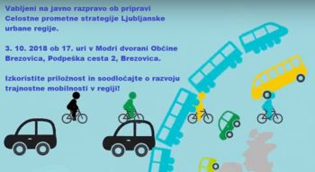 Javna razprava o pripravi Celostne prometne strategije Ljubljanske urbane regije