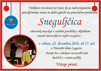Sneguljčica - praznični muzikal za otroke v Narodnem domu Logatec- VSTOP PROST