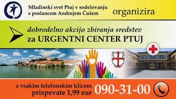 Zbiranje sredstev za izgradnjo urgentnega centra Ptuj