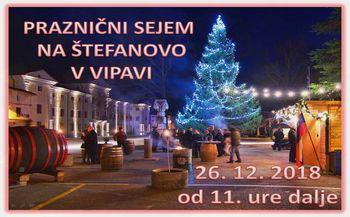 Praznični sejem na Štefanovo (26. 12. 2018) v Vipavi