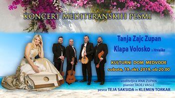 KONCERT MEDITERANSKIH PESMI    -  -  -  Tanja Zajc Zupan, Klapa Volosko, Teja Saksida, Klemen Torkar