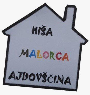 Štiri leta Hiše Malorca