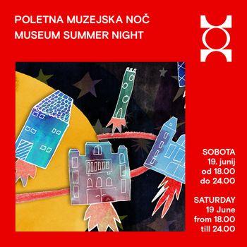 Poletna muzejska noč v MGLC