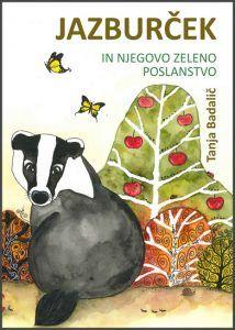 Pravljica Jazburček in njegovo zeleno poslanstvo