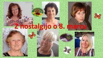Z nostalgijo o 8. marcu – dnevu vseh žena