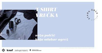 T-shirt vrečka | delavnica kreativne reciklaže