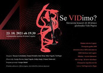 Slavnostni koncert ob 40-letnici glasbenika Vida Pupisa