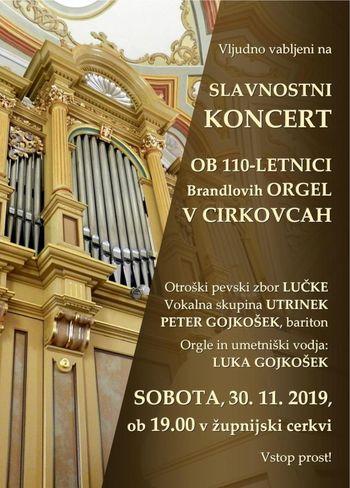 Vabilo na SLAVNOSTNI KONCERT ob 110-letnici Brandlovih orgel v Cirkovcah