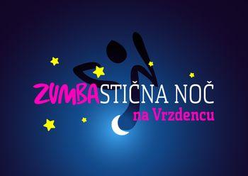 Vabljeni na Zumbastično noč na Vrzdencu