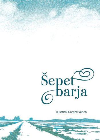Izbor pesmi Šepet Barja