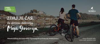 Moja Slovenija - zdaj je čas  za vse tvoje lepote