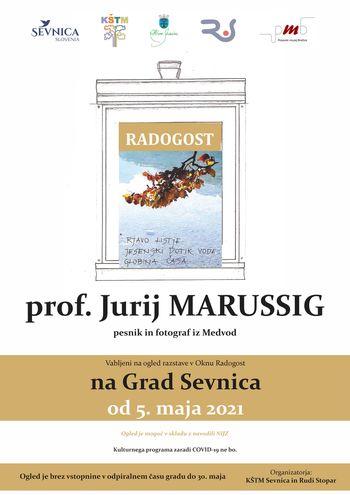 Zbirka ogled in Okno Radogost, pesnik in fotograf Jurij Marussig iz Medvod