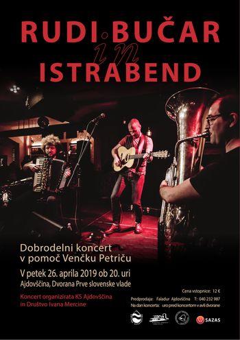 Dobrodelni koncert Rudija Bučarja in Istrabenda v Ajdovščini
