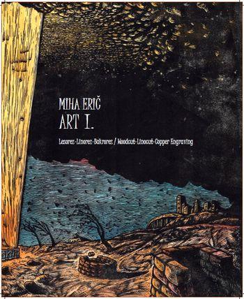 Izšla knjiga grafik Mihe Eriča: linorez/lesorez/bakrorez